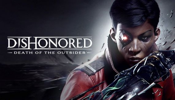 Купить ключ Dishonored: Death of the Outsider