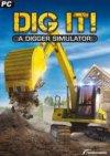 DIG IT! — A Digger Simulator