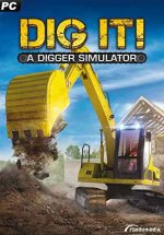 DIG IT! — A Digger Simulator